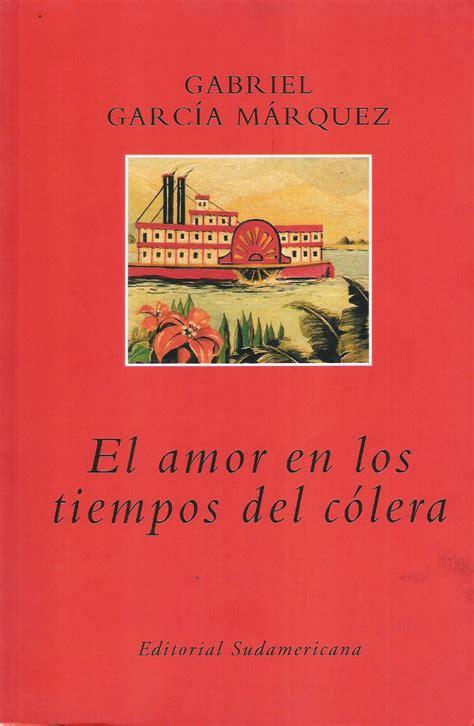 el amor en los 849759245x el amor en los tiempos del c 243 lera gabriel garc 237 a m 225 rquez tertuliabms