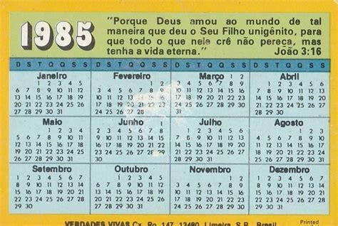 Calendario De 1985 Calend 225 Bolso 1985 Mensagem B 237 Blica Q2 R 5 70 Em