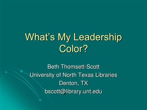 color of leadership ppt what s my leadership color powerpoint presentation