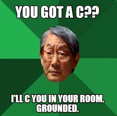 Theradbrad Meme - meme creator you got a c i ll c you in your room