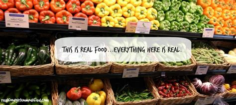 real food let s get with real food unmodified we