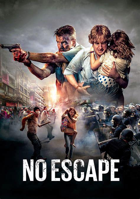 film no escape no escape movie fanart fanart tv