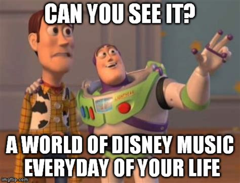 Funny Meme Songs - disney music life imgflip
