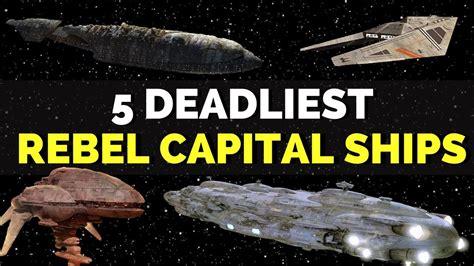 rebel alliance capital 5 deadliest rebel alliance capital ships wars