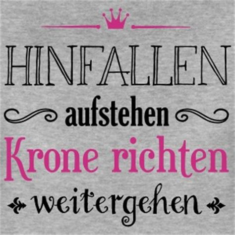 Spruch Krone Richten by Suchbegriff Quot Krone Richten Quot T Shirts Spreadshirt