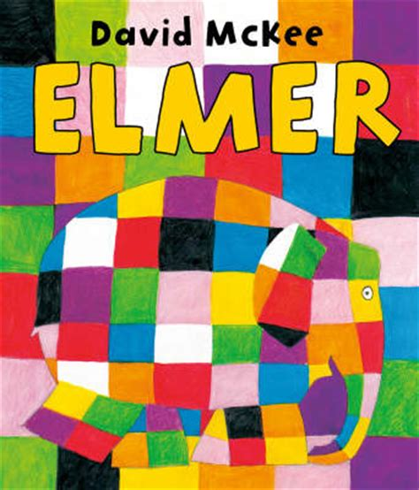 Patchwork Elephant Book - elmer the patchwork elephant reviewed by alan dapr 233