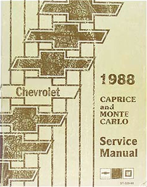 1988 Chevy Caprice And Monte Carlo Repair Shop Manual 88