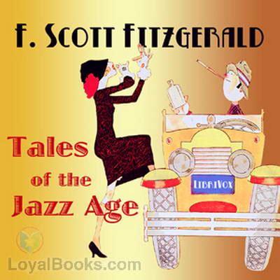Tales Of The Jazz Age by Tales Of The Jazz Age By F Fitzgerald Free At