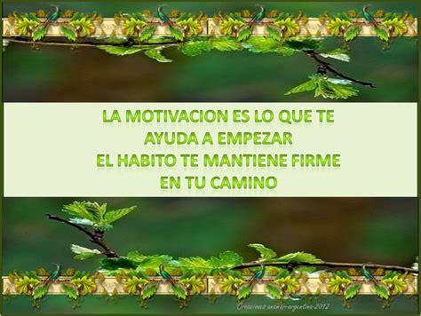 imagenes motivadoras con imagenes imagenes con frases motivadoras anamar argentina mi