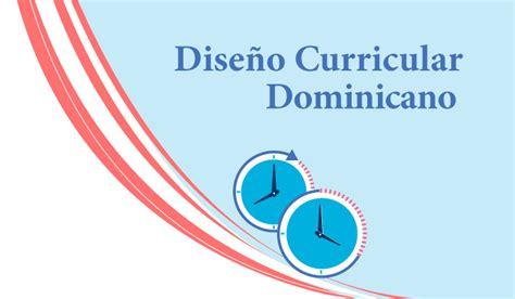 Diseño Curricular Dominicano Nivel Primario Segundo Ciclo Educando El Portal De La Educaci 243 N Dominicana