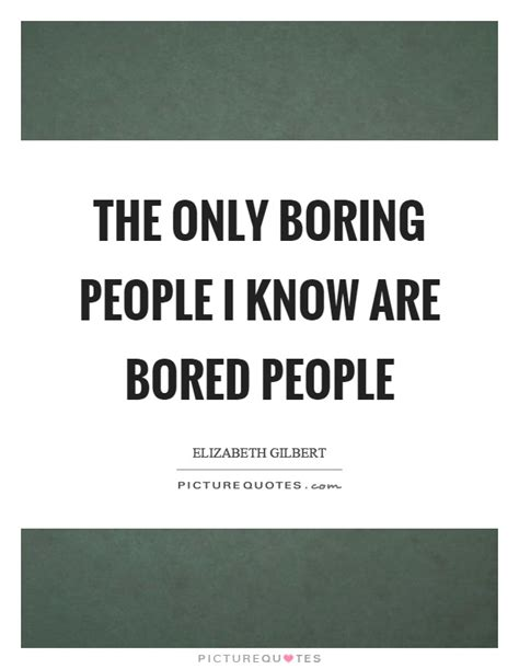 libro only dull people are boring people quotes 28231 notefolio