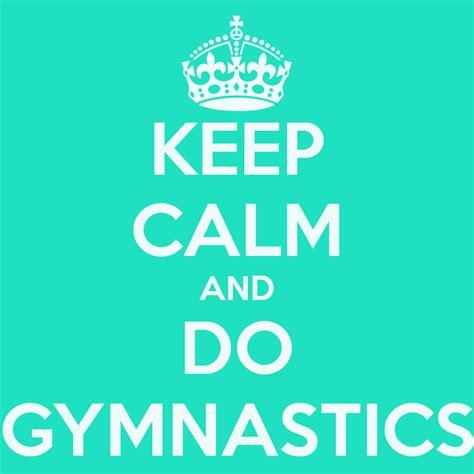 imagenes de keep calm and love gymnastics keep calm and do gymnastics poster montse keep calm o