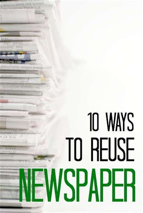 10 ways to reuse newspaper frugal living nw