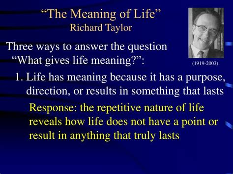 the meaning of ppt the meaning of life richard powerpoint