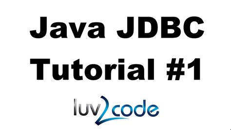 tutorial java jdbc java jdbc tutorial part 1 connect to mysql database
