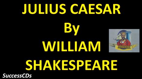 theme songs for julius caesar characters cbse class 10 english play julius caesar explained in
