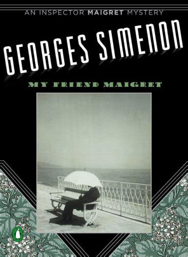 maigret and the dead inspector maigret books my friend maigret inspector maigret mysteries harvard