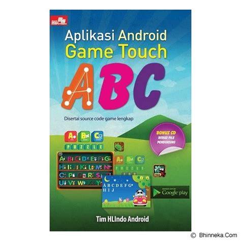 jual buku membuat game android jual elex media komputindo aplikasi android game touch abc