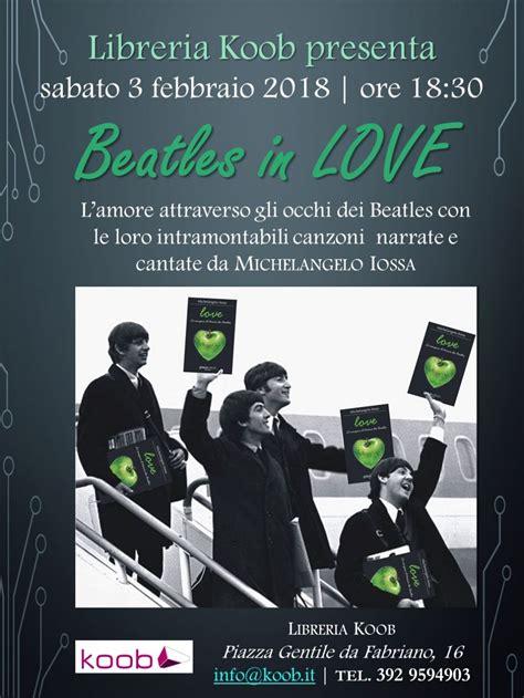 libreria koob roma beatles in libreria koob libri a roma evento