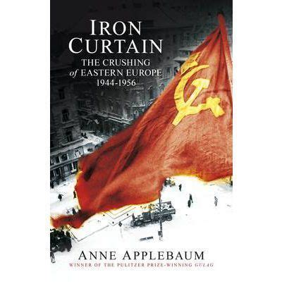 anne applebaum iron curtain 25 best images about books on modern germany on pinterest