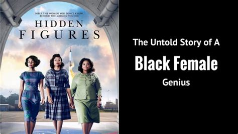 hidden figures the untold hidden figures the untold story of a black female genius the upcoming katherine johnson