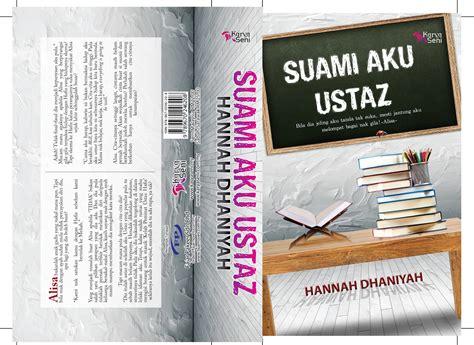 novel terlaris koleksi cerpen novel online suami aku ustaz koleksi cerpen novel online 12 1 12