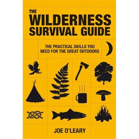 survival books the wilderness survival guide practical skills you need
