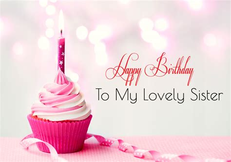 Wishing Happy Birthday To My Lovely Happy Birthday Wishes Images For Sister Cute Sis Bday