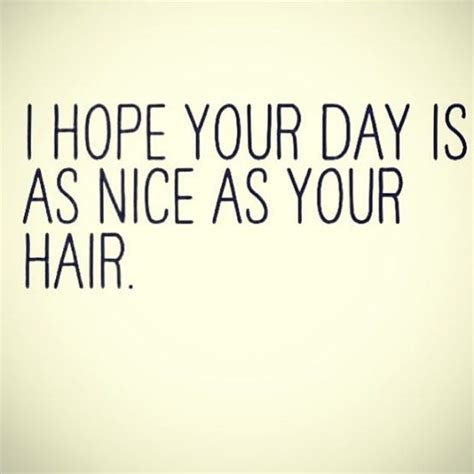 25 best ideas about hair quotes on salon
