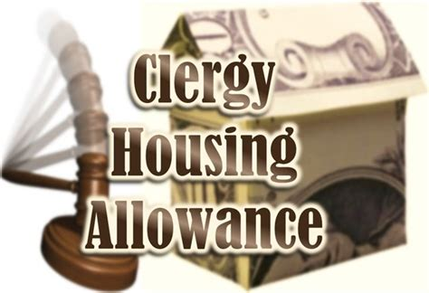 Housing Allowance by Clergy Housing Allowance The Bigger Questions The Layman