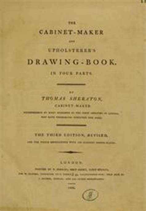 the cabinet maker and upholsterer s drawing book in four parts classic reprint books the cabinet maker and upholsterer s drawing book 1802