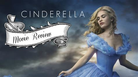 film review for cinderella cinderella movie review from the fairytale traveler