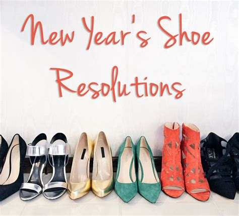 new year shoes your top 5 new year s shoe resolutions