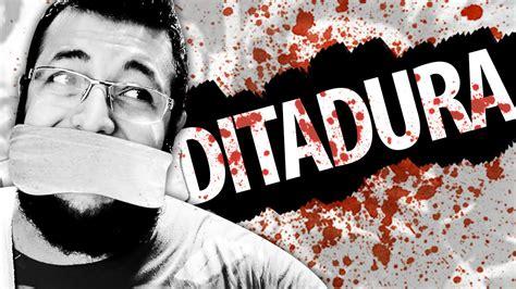A Ditadura Ditadura