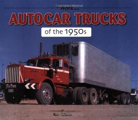 american trucks of the 1950s those were the days books the haul american trucking companies