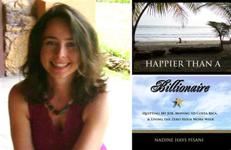 happier than a billionaire an acre in paradise volume 4 books retire in costa rica with author nadine