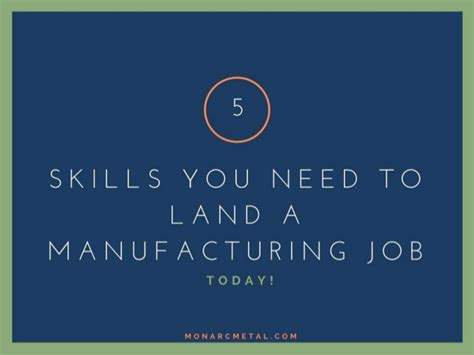 5 Skills You Need by 5 Skills You Need To Land A Manufacturing Today