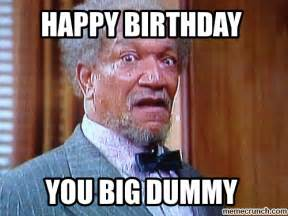 Sanford And Son Meme - meme happy birthday to dad from son