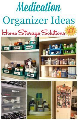 home storage solutions 101 organized home medication organizer ideas storage solutions