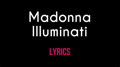 illuminati lyrics madonna illuminati official lyric