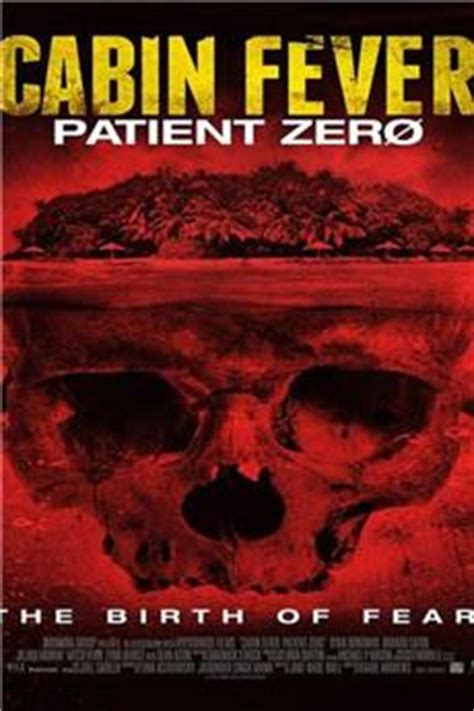 Cabin Fever Patient Zero by Cabin Fever 3 Patient Zero 2014 Yify Torrent