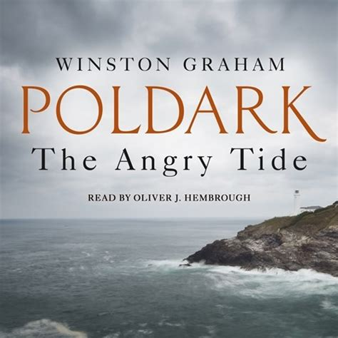 the angry tide a the angry tide a novel of cornwall 1798 1799 by winston graham read by oliver j hembrough