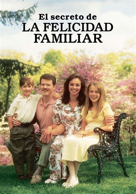 libro el secreto de la el secreto de la felicidad familiar