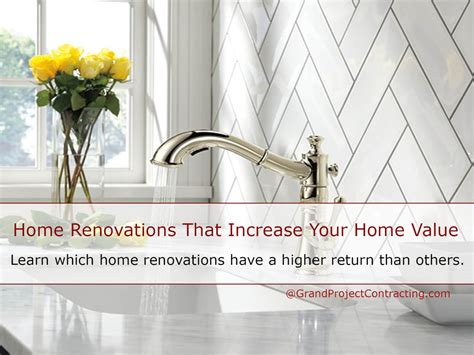 home renovations that increase your home value grand