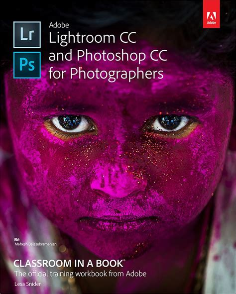 adobe indesign cc classroom in a book 2018 release books adobe lightroom cc and photoshop cc for photographers
