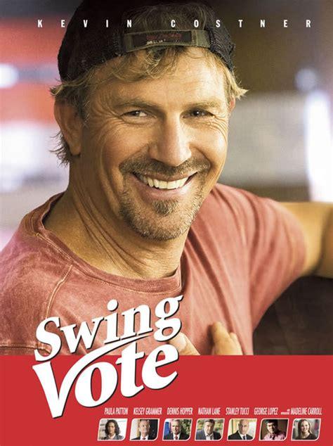 define swing vote swing vote films allodoublage com le site r 233 f 233 rence du