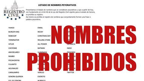 imagenes y frases con nombres de personas el chacalero 50 nombres prohibidos en sonora youtube
