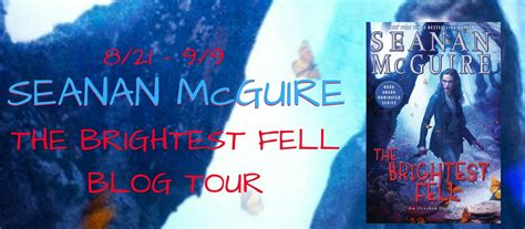 the brightest fell october 0756413311 blog tour the brightest fell by seanan mcguire 9 06 17