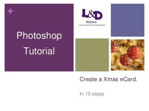 tutorial photoshop slideshare photoshop tutorial 3 how to create a xmas ecard