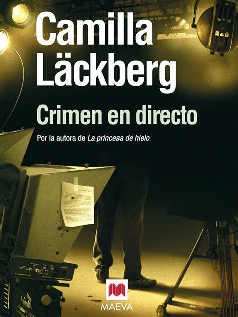 spanish novels crimen en crimen en directo ebook 183 ebooks 183 el corte ingl 233 s